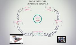 DOCUMENTOS PARA IMPORTAR  & EXPORTAR