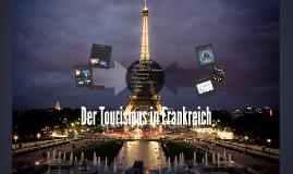 Kopie von Der Tourismus in Frankreich