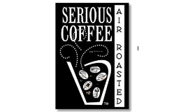 Copy of Serious Coffee