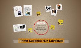 Prime Suspect: H.P. Lovecraft