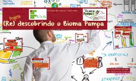 Novo Projeto (re) descobrindo o Pampa (IFSul)
