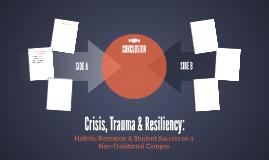 Crisis, Trauma & Resiliency: