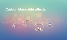 Copy of Carbon Monoxide affects