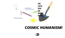 Cosmic Humanism Intro