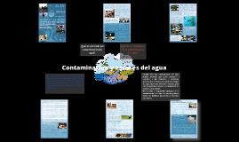 Contaminación y escasés del agua