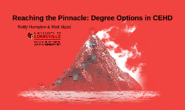 Reaching the Pinnacle: Degree Options in CEHD