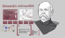 Bismarck's Außenpolitik