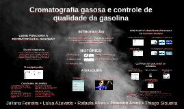 Cromatografia gasosa e controle de qualidade da gasolina