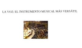 La Voz: El Instrumento Musical más Versátil