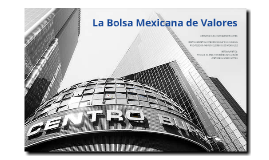 Copy of Bolsa Mexicana de Valores