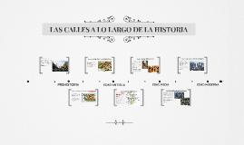 LAS CALLES A LO LARGO DE LA HISTORIA