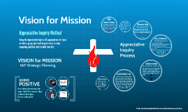 Generic Appreciative Inquiry Process for Developing Vision for Mission