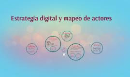 Estrategia digital y mapeo de actores