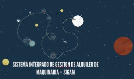 SISTEMA INTEGRADO DE GESTION DE ALQUILER DE MAQUINARIA – SIG