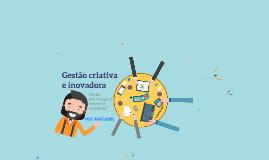 Gestão Criativa e Inovadora