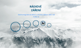 Copy of Rádiové záření