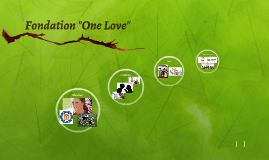 "Fondation ""One Love"""
