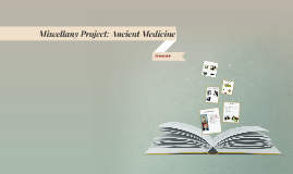 Miscellany Project: Ancient Medcine
