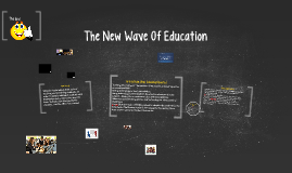 The New Wave Of Education