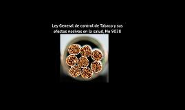 Ley General de control de Tabaco y sus efectos nocivos