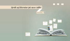 Språk og litteratur på 1900-tallet