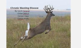 Chronic Wasting Disease