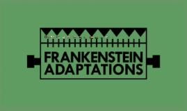 Frankenstein Adaptations