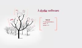 Å dyrke software