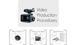 Video Production Procedures