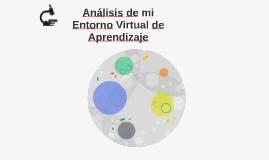 Análisis de mi Entorno Virtual de Aprendizaje