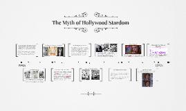 The Myth of Hollywood Stardom