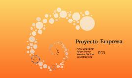 Copy of Proyecto  Empresa