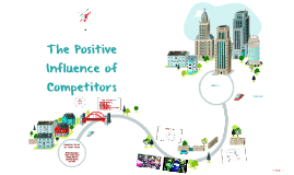 The Positive Influence of