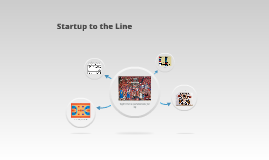 Startup to the Line