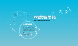 Presidents 201