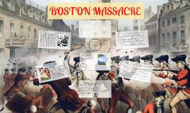 Copy of BOSTON MASSACRE