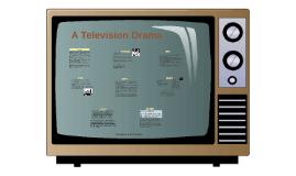 A Television Drama