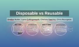 Disposable vs Reusable