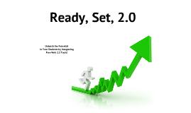 Ready, Set, 2.0
