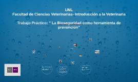 Trabajo Práctico: La Bioseguridad como herramienta de preven