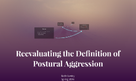 Reevaluating the Definition of Postural Aggression