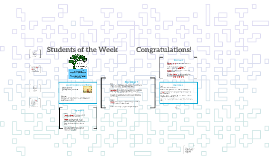 Students of the Week           Congratulations!