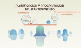PLANIFICACION Y PROGRAMACION DEL MANTENIMIENTO