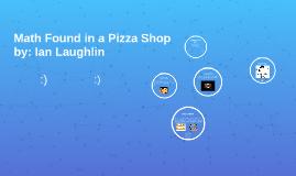 Math Found in a Pizza Shop