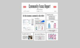 Community Focus Report