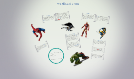 We All Need a Hero by Jeph Loeb and Tom Morris