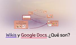 Wikis y Google Docs. ¿Qué son?