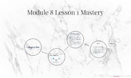 Module 8 lesson 1 Mastery