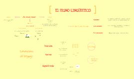 El signo lingüístico. La asimetría del signo. ¿De dónde viene?