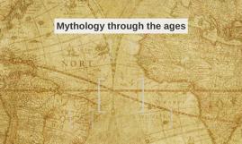 Mythology through the ages